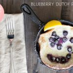 Sweet Eats: Blueberry Dutch Pancakes