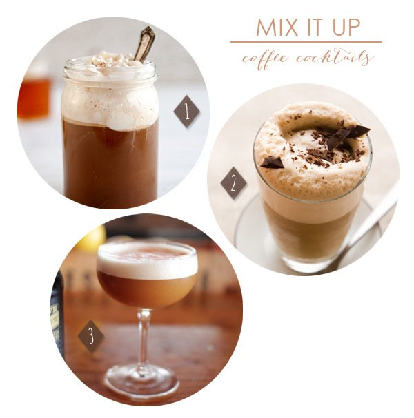 Coffee Cocktails | The Sweetest Occasion