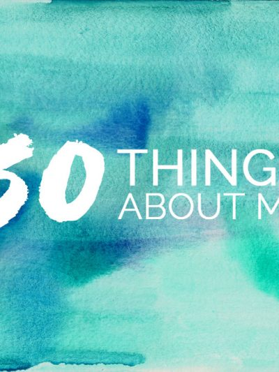 50 Random Things About Me thumbnail