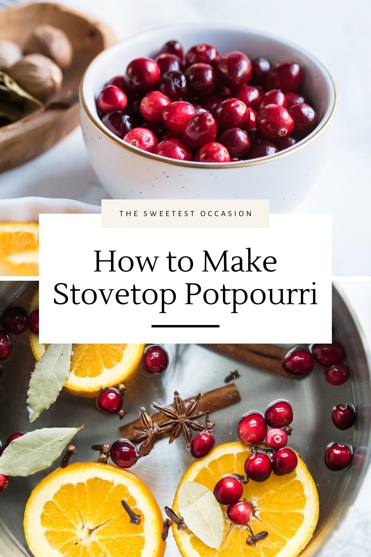 How to Make Stovetop Potpourri
