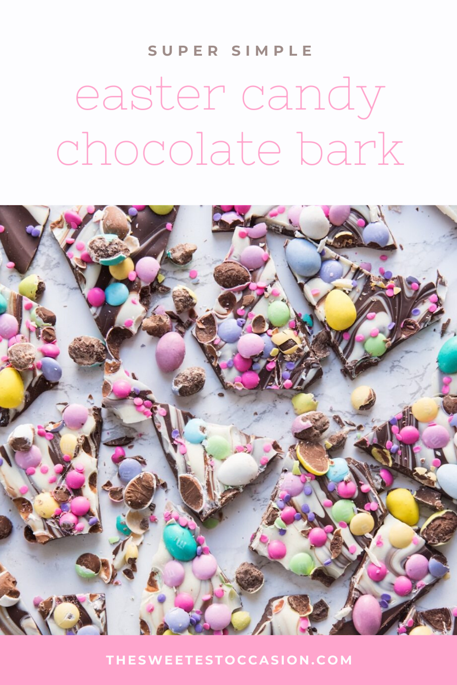 Easter Candy Chocolate Bark | Easy Easter Dessert Ideas