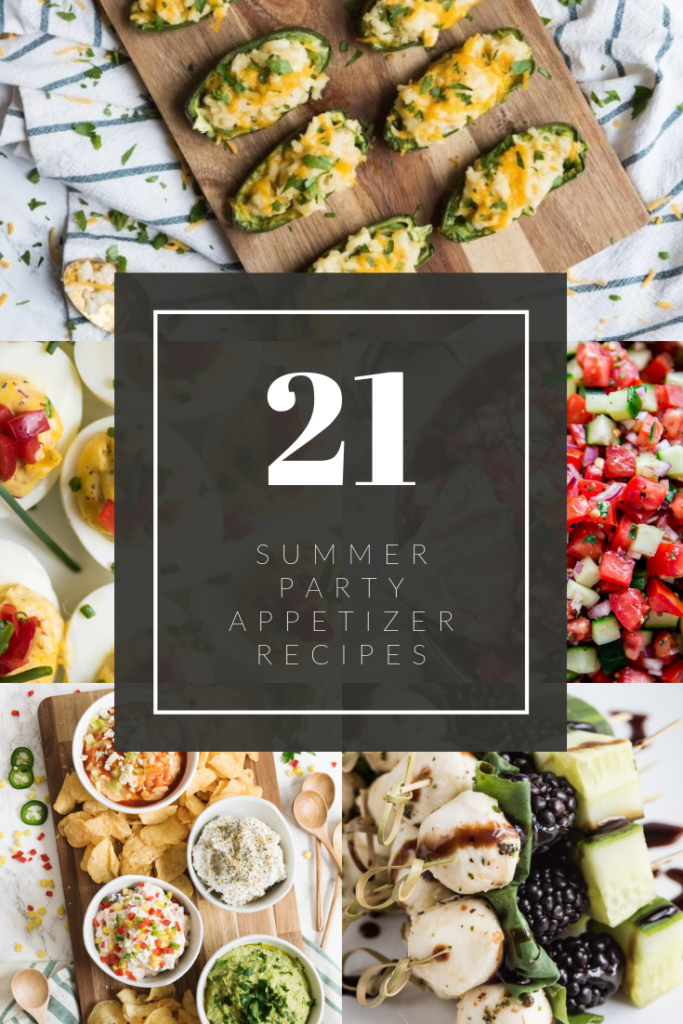 21 Summer Party Appetizers - Easy Appetizer Recipes for Summer BBQs